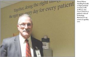 """Dan Moen, system CEO, stand in front of the Mercy system aim: """"Together, do the right thing, the right way, every day for every patient."""""""