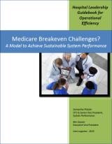 A Model for Medicare Breakeven: New Hospital GuidebookPublished