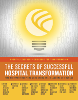Hospital Heroes Share Secrets of Successful Care Transformation in New Guidebook